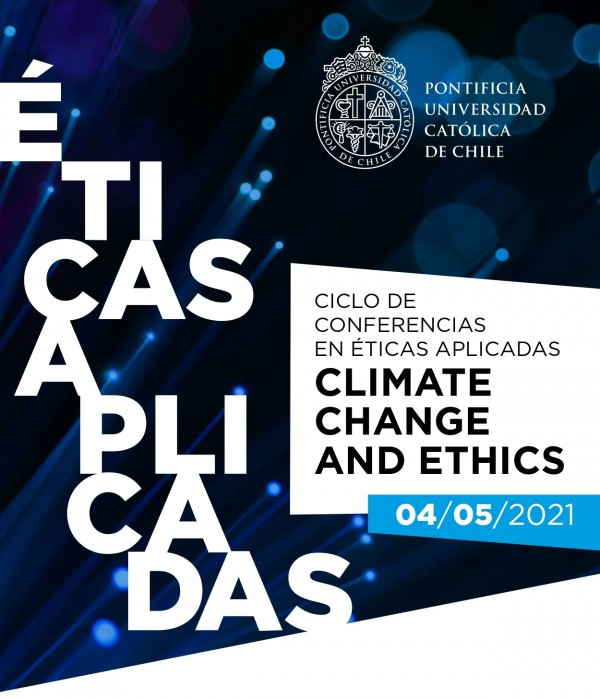 Ciclo de Conferencias en Éticas Aplicadas, Climate Change and Ethics.